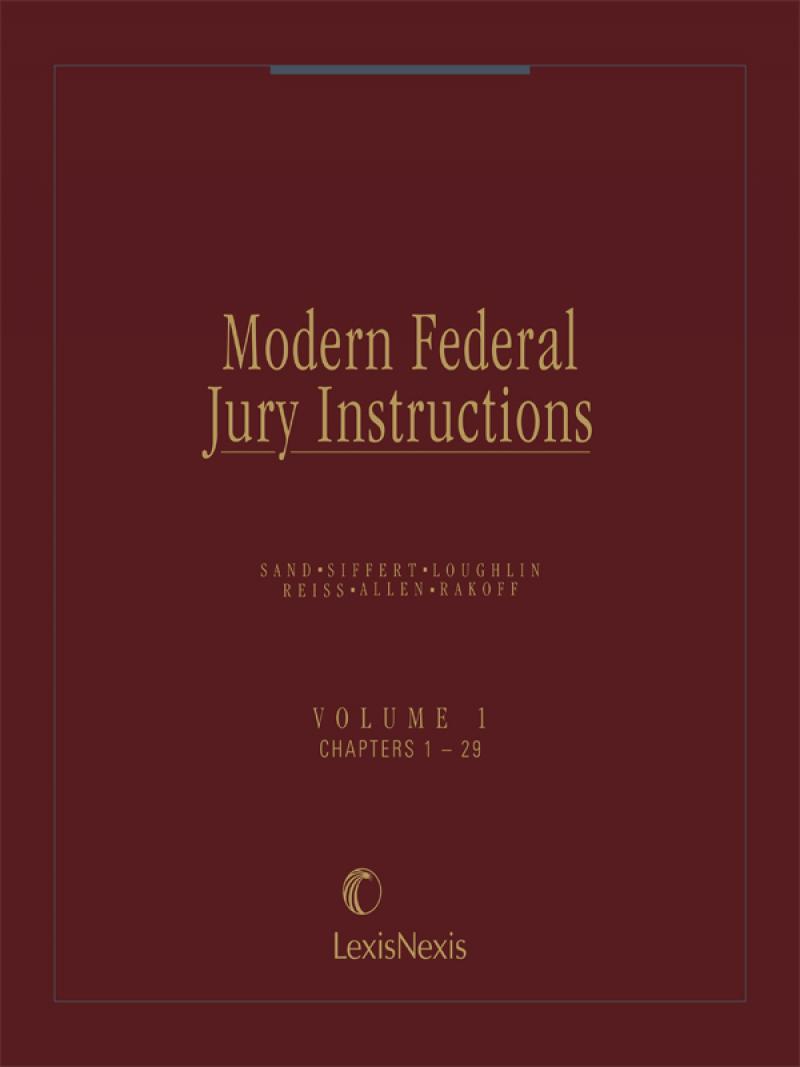 Modern Federal Jury Instructions Criminal Volumes Lexisnexis Store