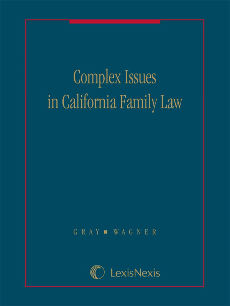 Complex Issues in California Family Law