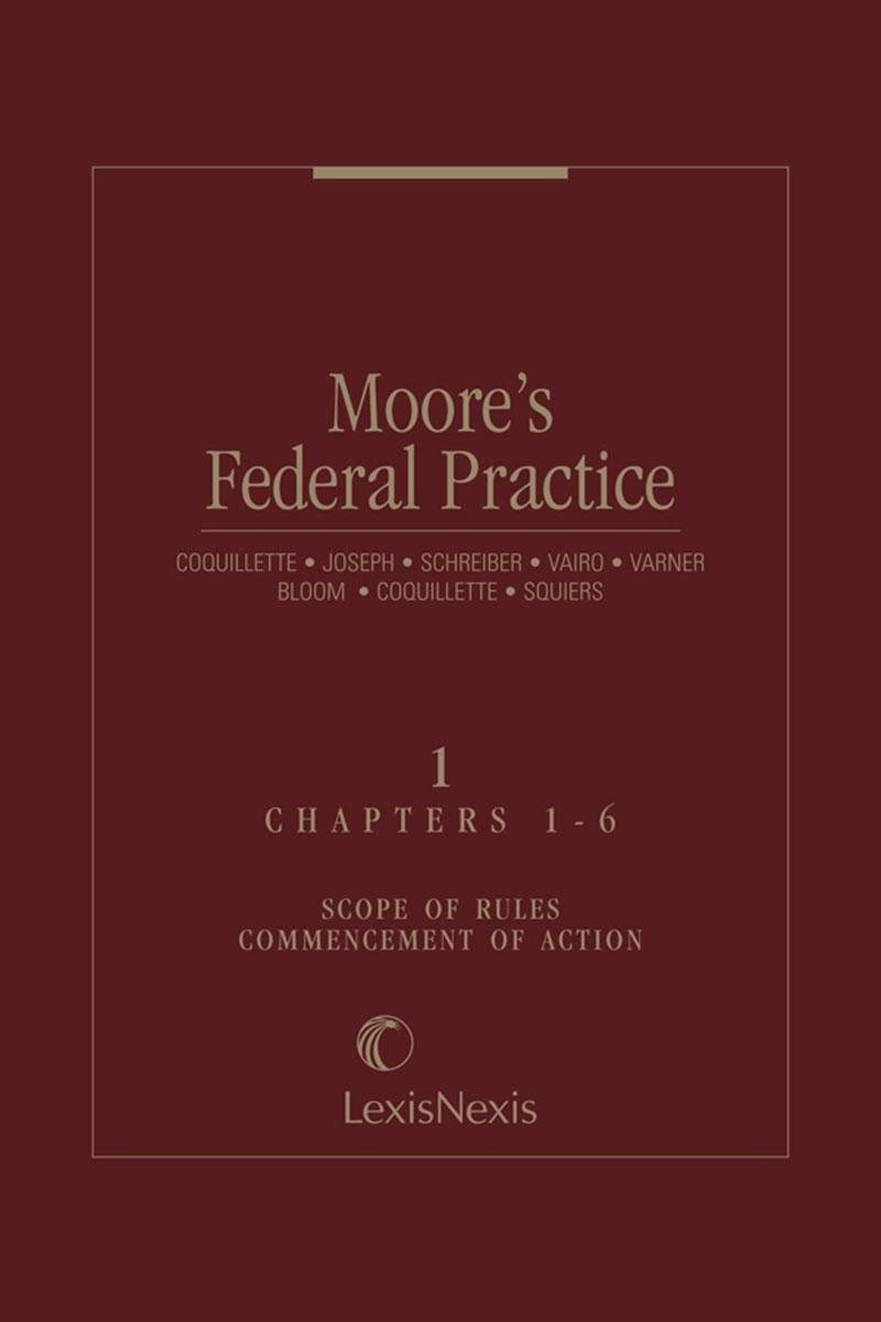Moores Federal Practice Full Set With Svc Lexisnexis Store