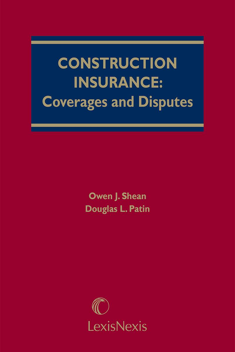 Construction insurance coverages and disputes lexisnexis store construction insurance coverages and disputes fandeluxe Images