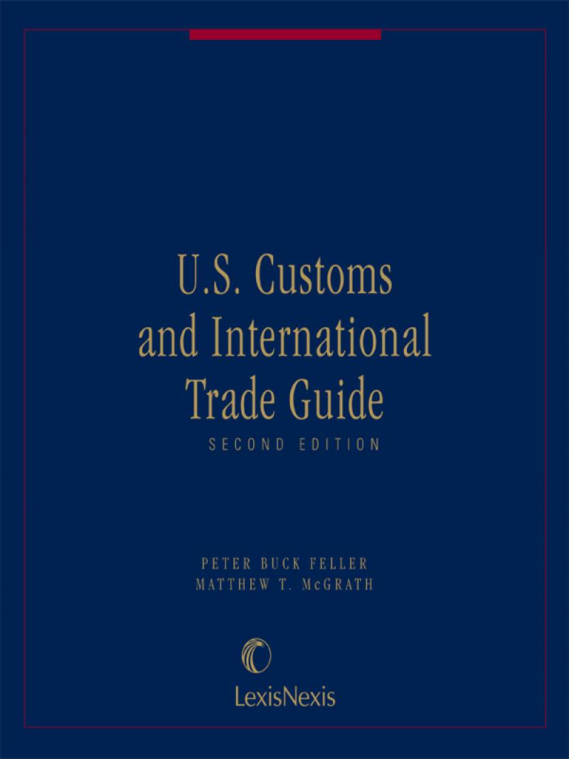 Us Customs And International Trade Guide Lexisnexis Store