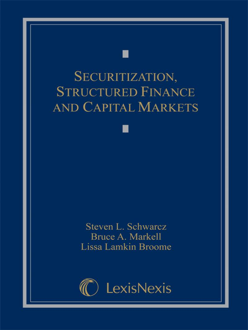 Securitization, Structured Finance, and Capital Markets