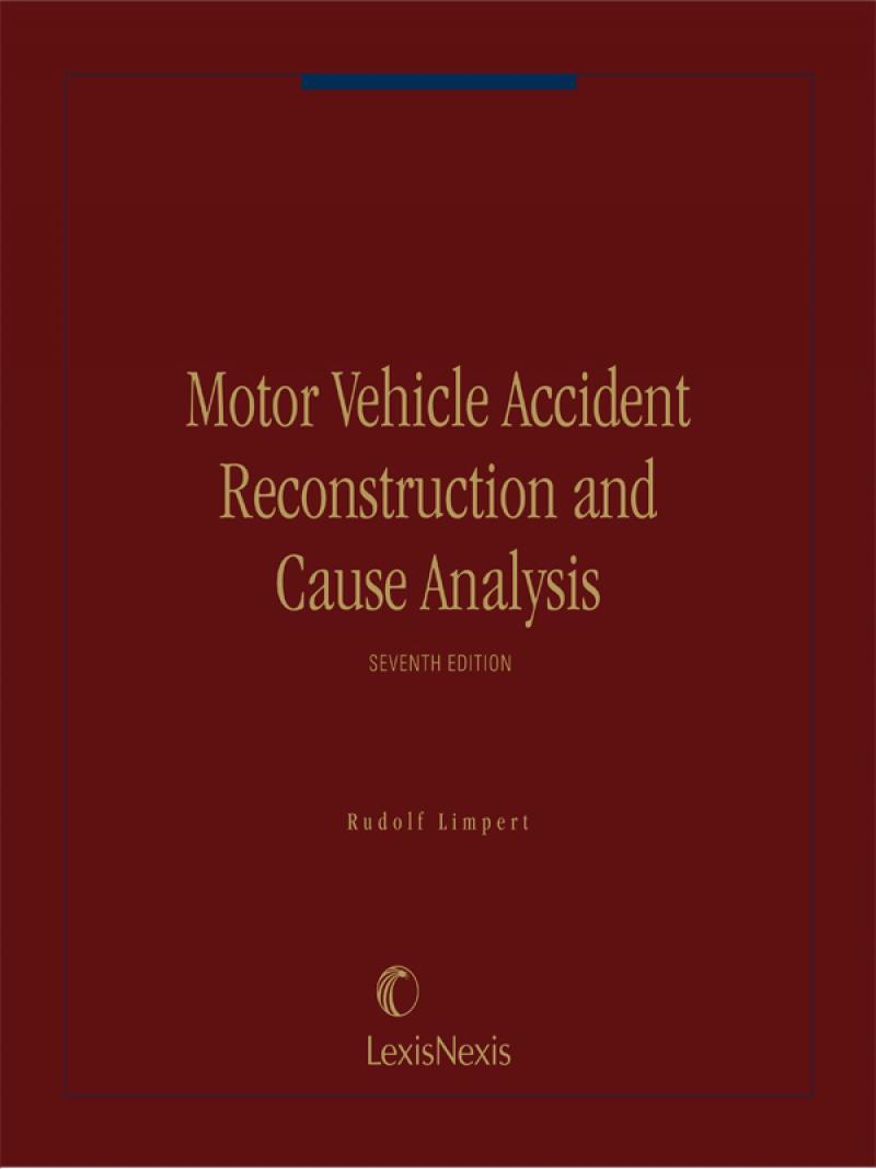 Motor Vehicle Accident Reconstruction and Cause Analysis ...