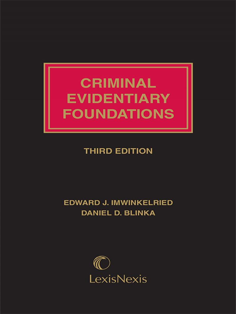 Criminal Evidentiary Foundations