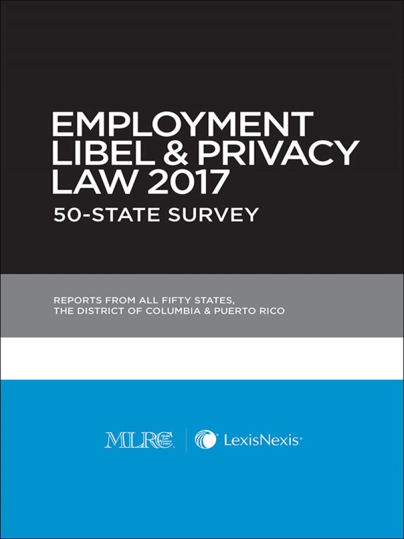 Employment Libel & Privacy Law 50-State Survey