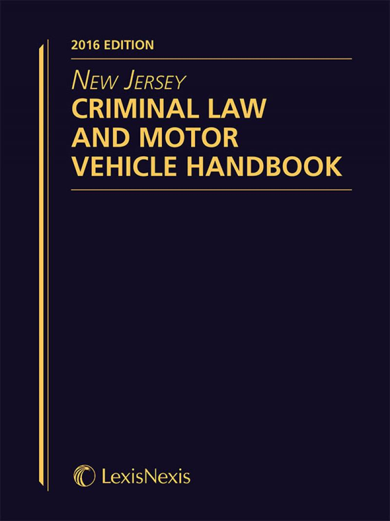 new jersey criminal law and motor vehicle handbook