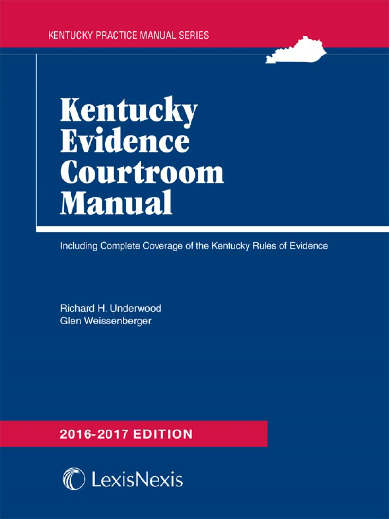 Kentucky Evidence Courtroom Manual