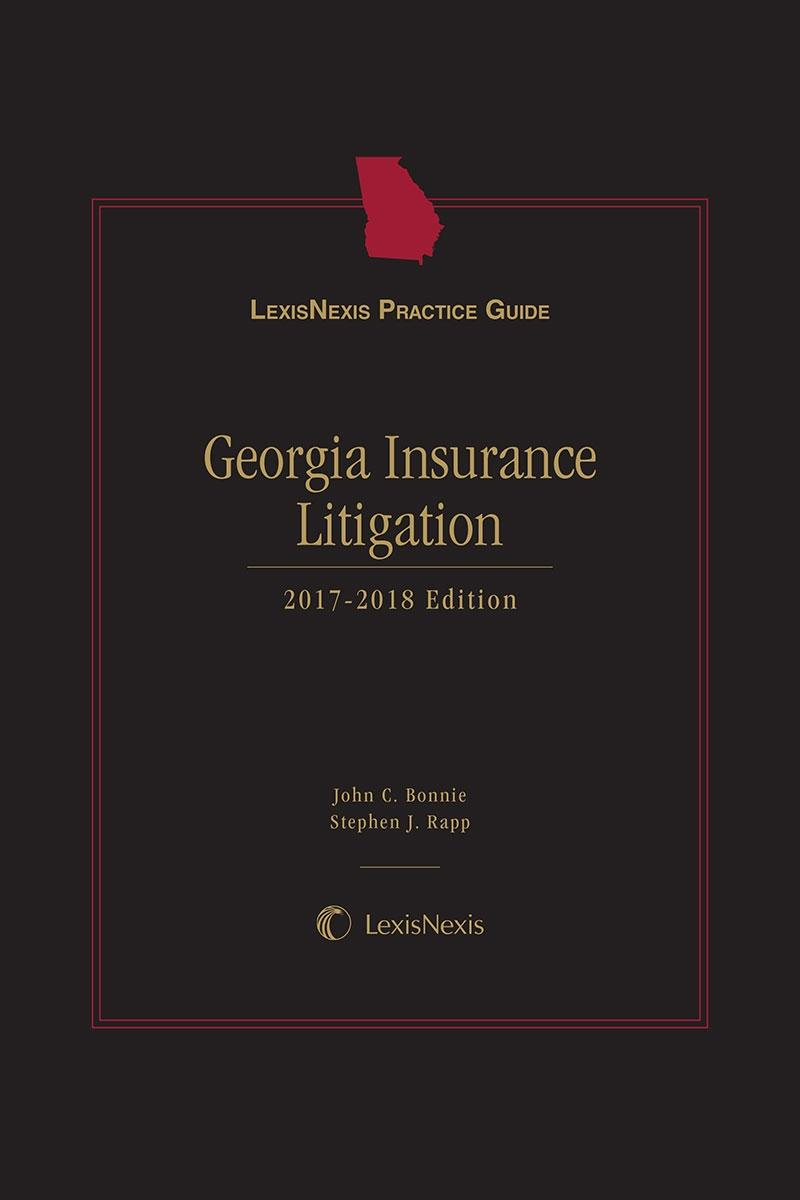 LexisNexis Practice Guide: Georgia Insurance Litigation