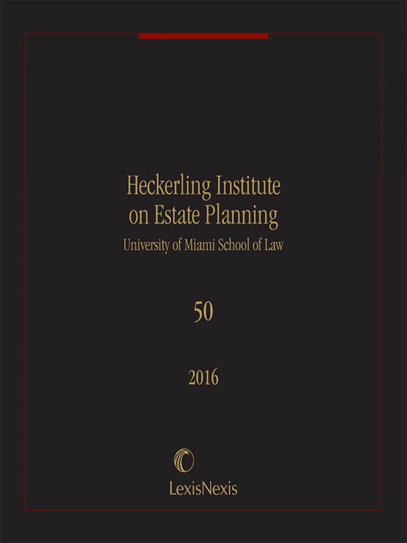 50th Annual Heckerling Institute on Estate Planning