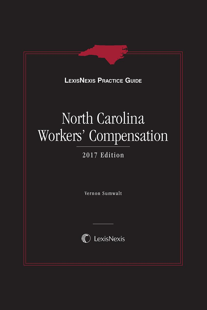 LexisNexis Practice Guide North Carolina Workers' Compensation