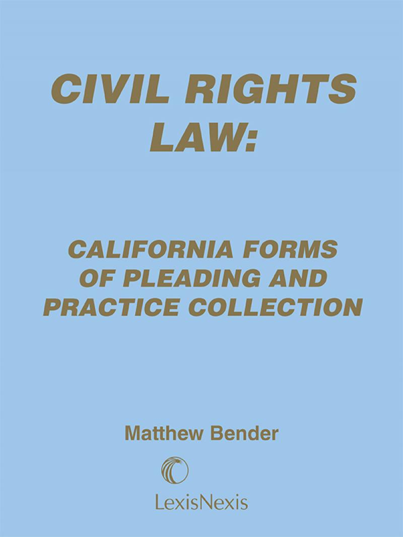 civil rights law california forms of pleading and practice