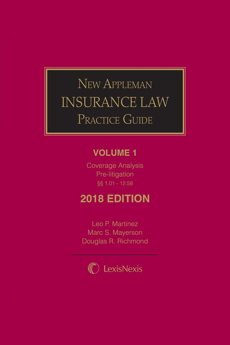 New Appleman Insurance Law Practice Guide, 2018 Edition