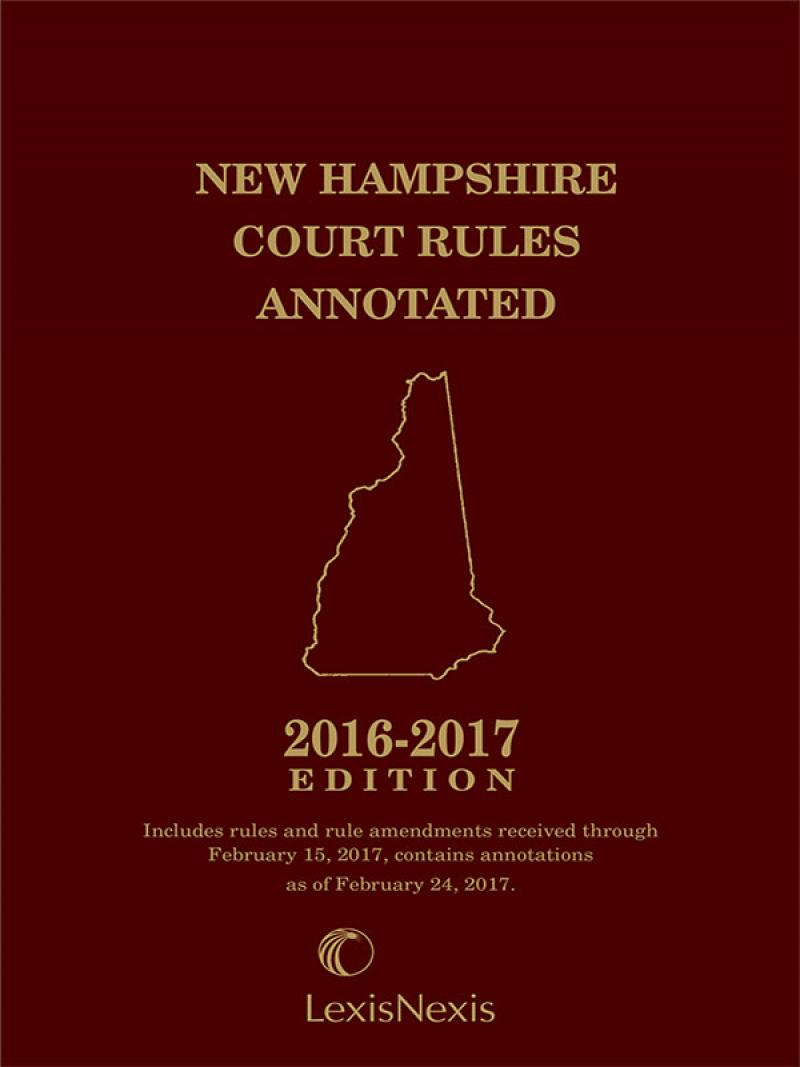 New Hampshire Court Rules Annotated