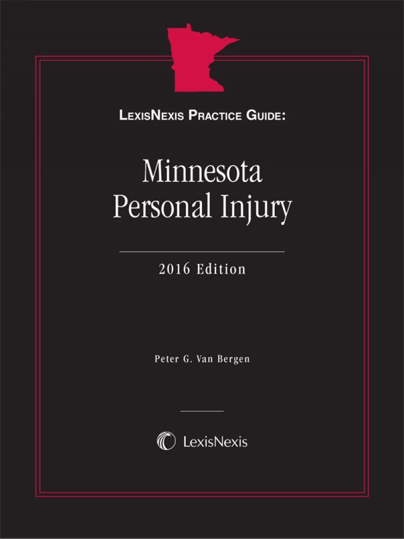 LexisNexis Practice Guide: Minnesota Personal Injury