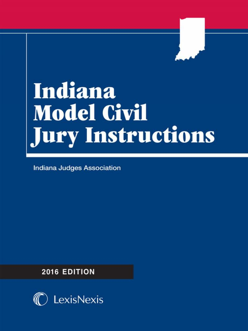 Indiana Model Civil Jury Instructions