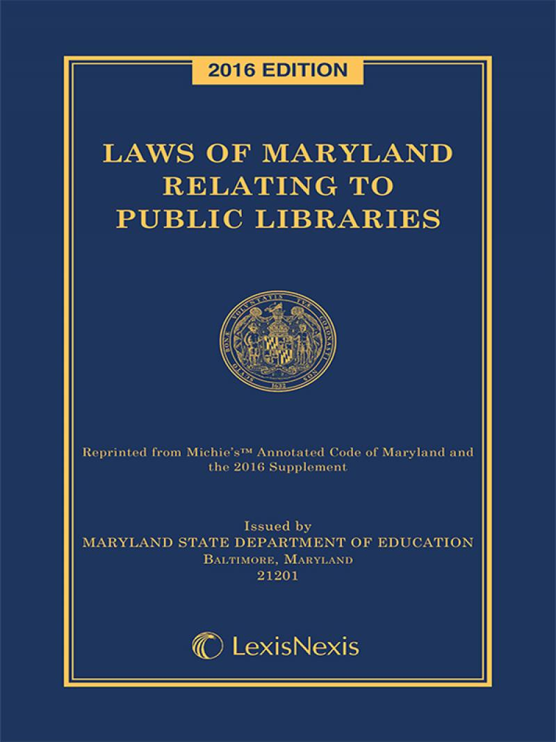 Laws Of Maryland Relating To Public Libraries Lexisnexis Store