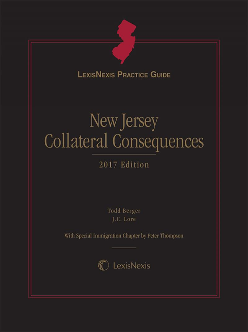 LexisNexis Practice Guide: New Jersey Collateral Consequences