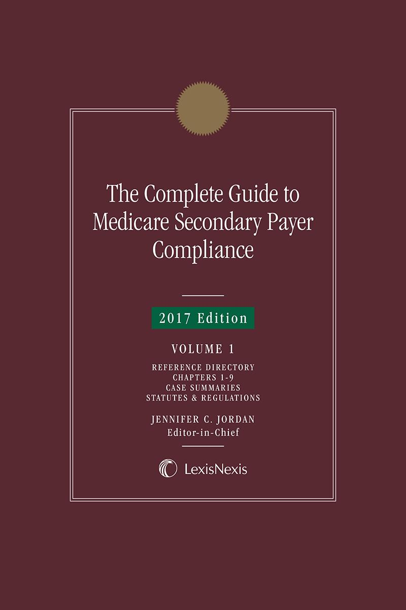 The Complete Guide to Medicare Secondary Payer Compliance