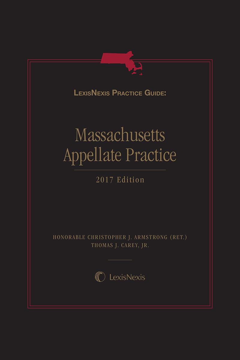 LexisNexis Practice Guide: Massachusetts Appellate Practice