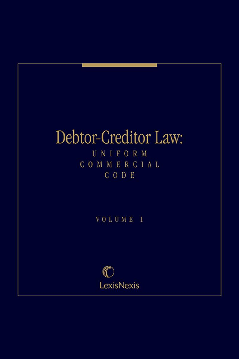 Debtor-Creditor Law: Uniform Commercial Code