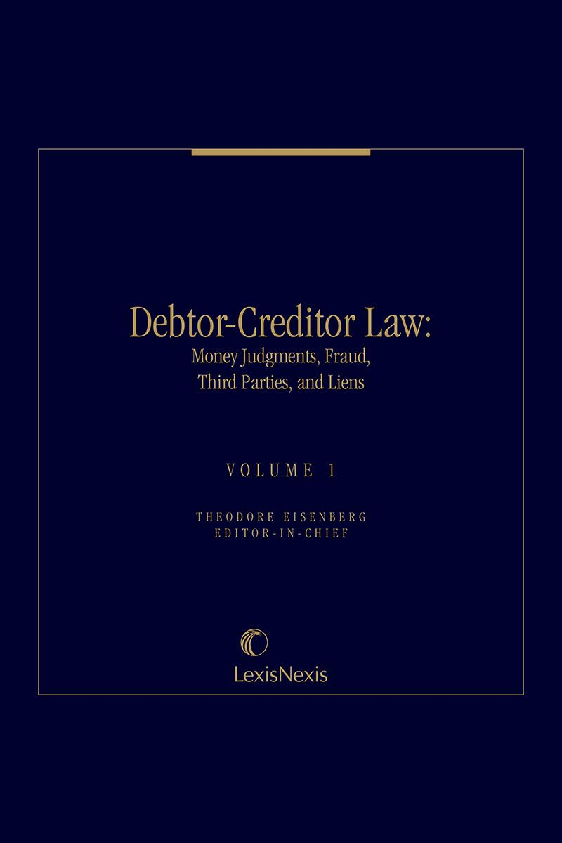 Debtor-Creditor Law: Money Judgments, Fraud, Third Parties, and Liens