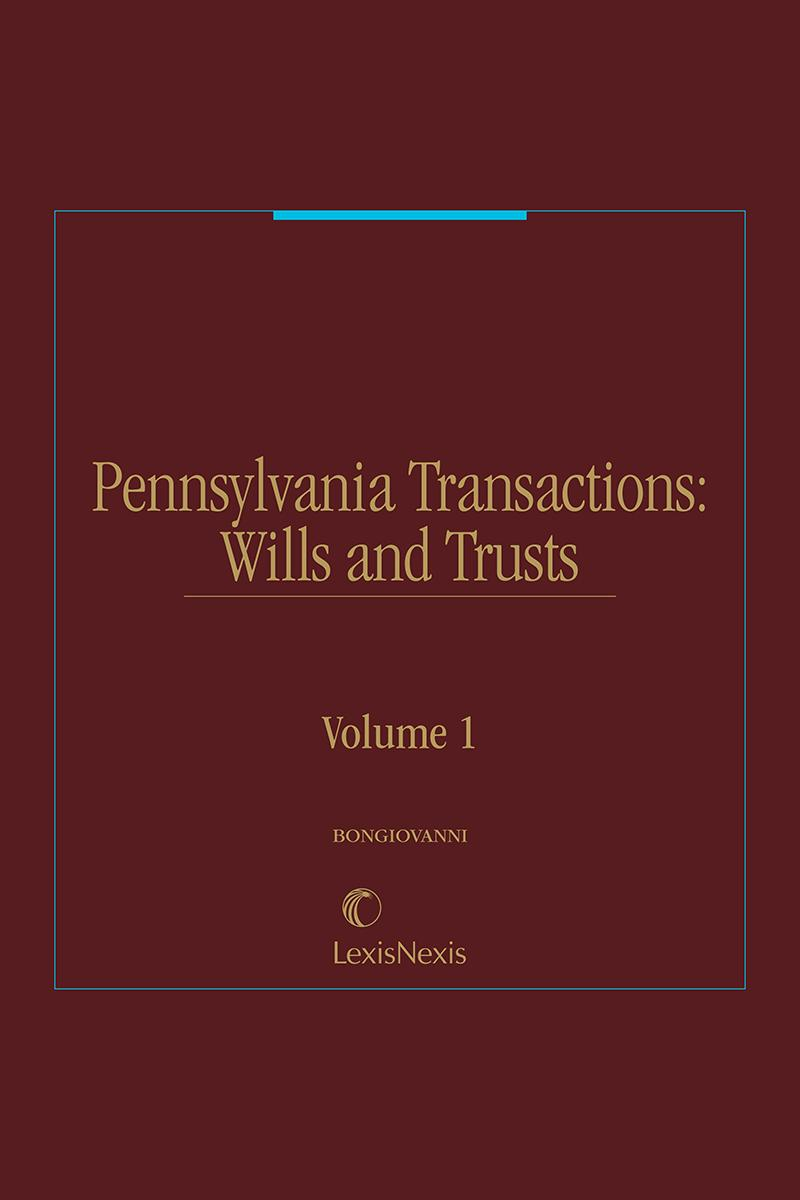 Pennsylvania Transaction Guide: Wills and Trusts