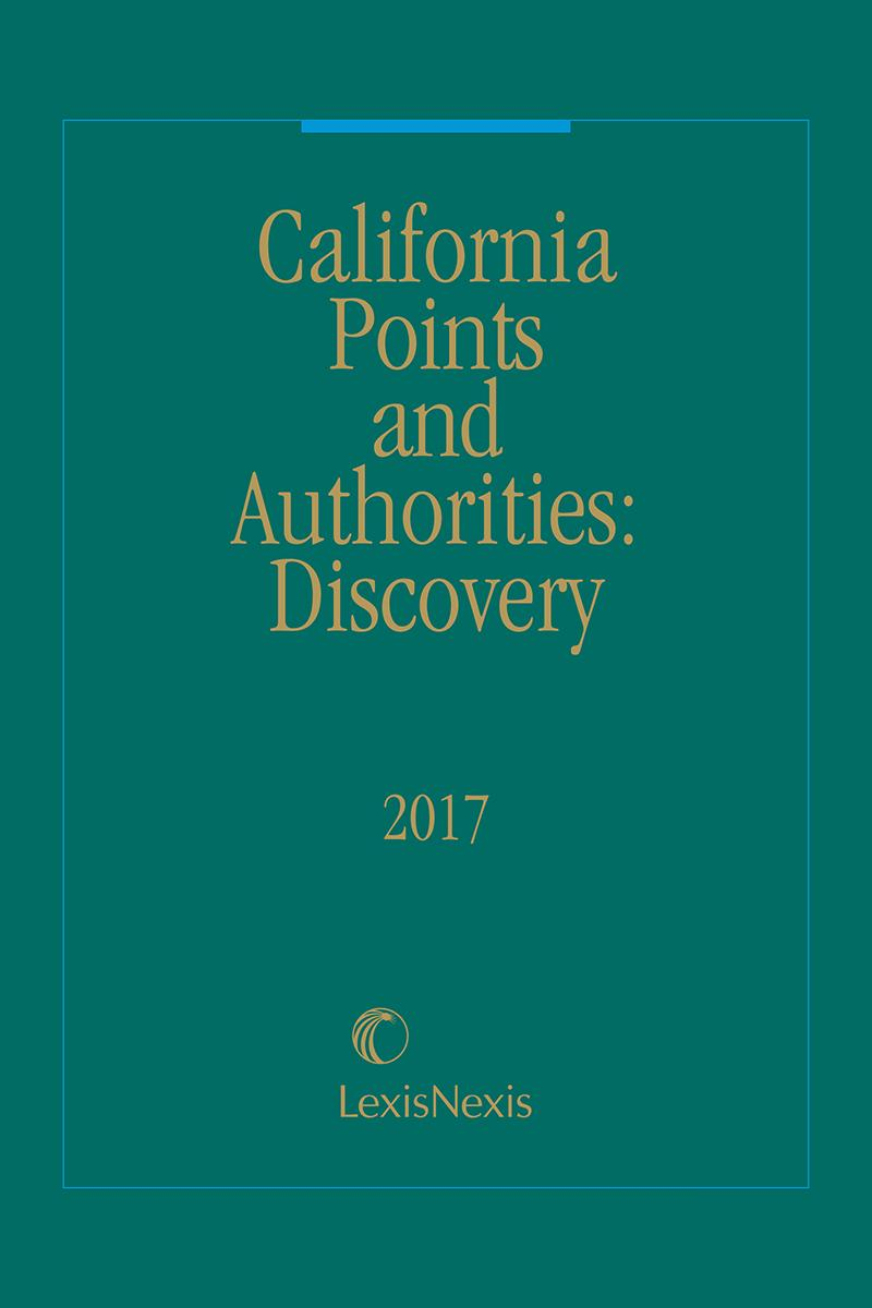 California Points and Authorities: Discovery
