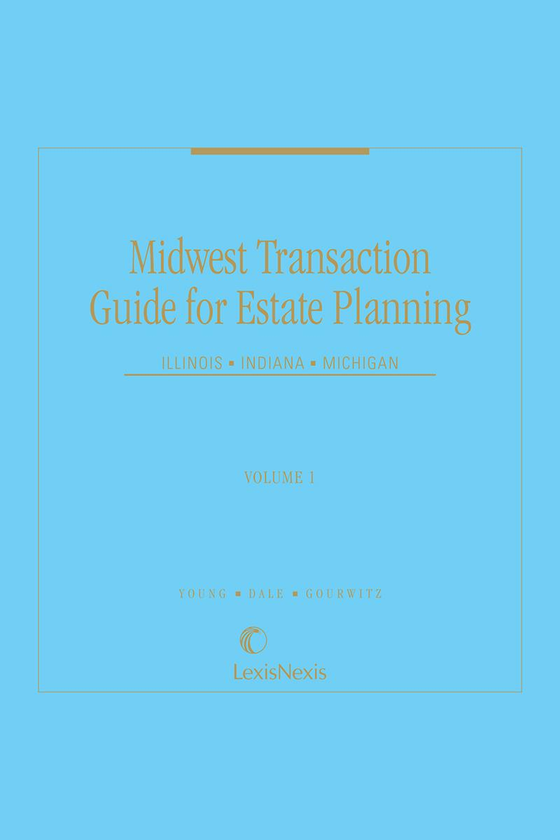 Midwest Transaction Guide for Estate Planning