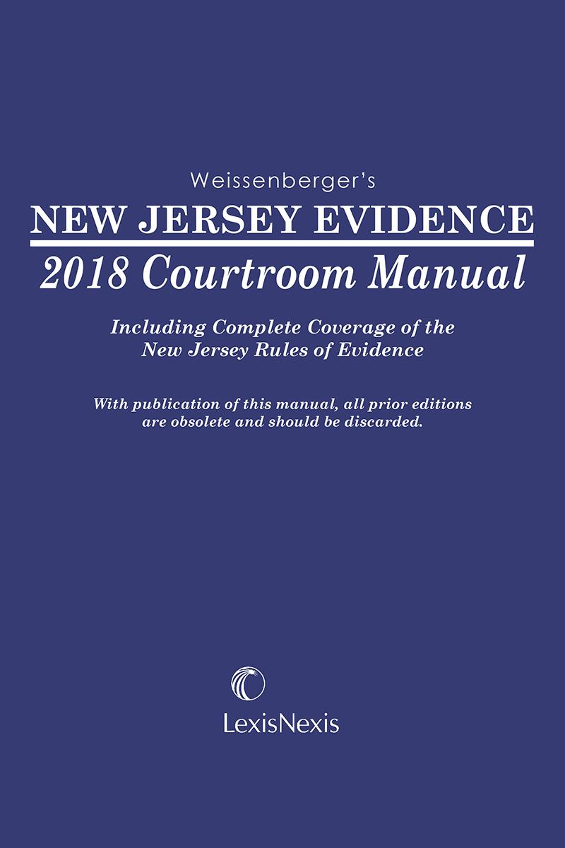 New Jersey Evidence Courtroom Manual