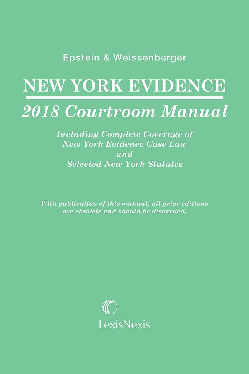New York Evidence Courtroom Manual