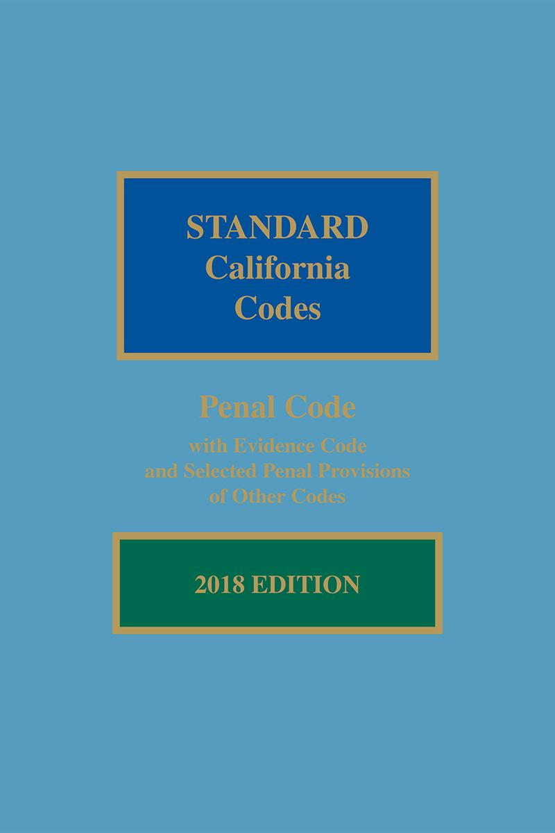 Matthew Bender Standard California Codes: Penal Code with Evidence ...