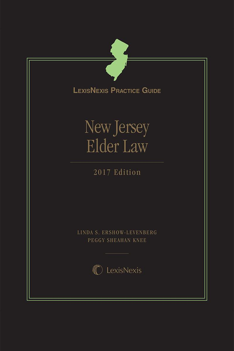 LexisNexis Practice Guide: New Jersey Elder Law