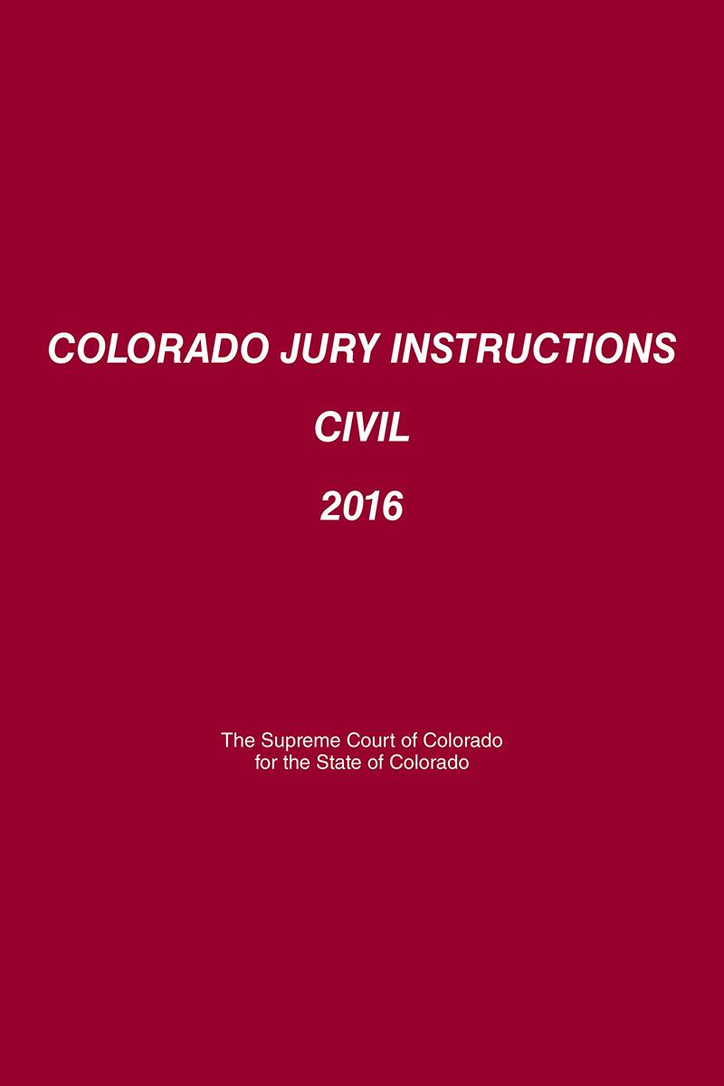 Colorado Jury Instructions Civil