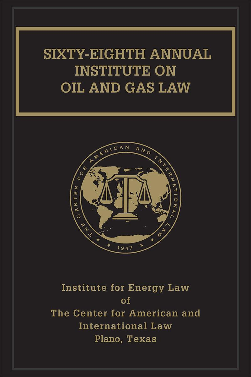 Institute on Oil & Gas Law 68th Annual
