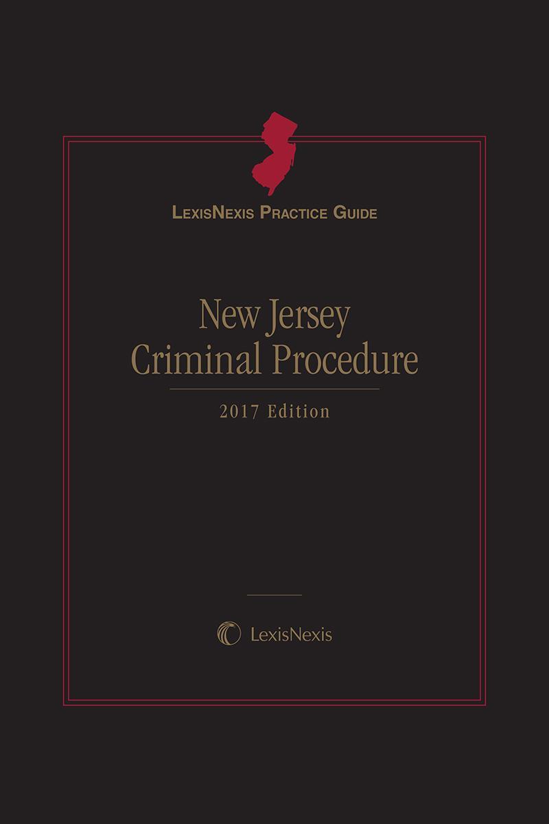 New editions print digital solutions lexisnexis lexisnexis practice guide new jersey criminal procedure fandeluxe Gallery