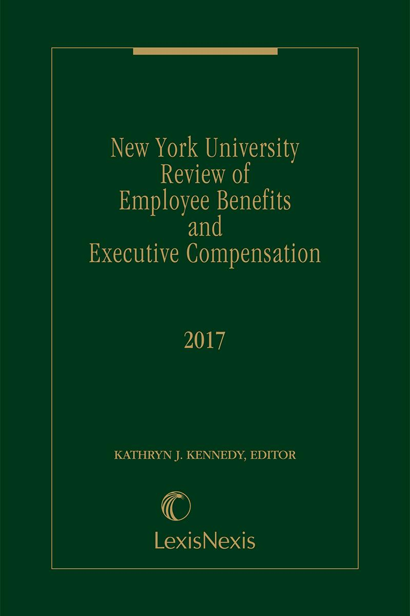 New York University Review of Employee Benefits and Executive Compensation