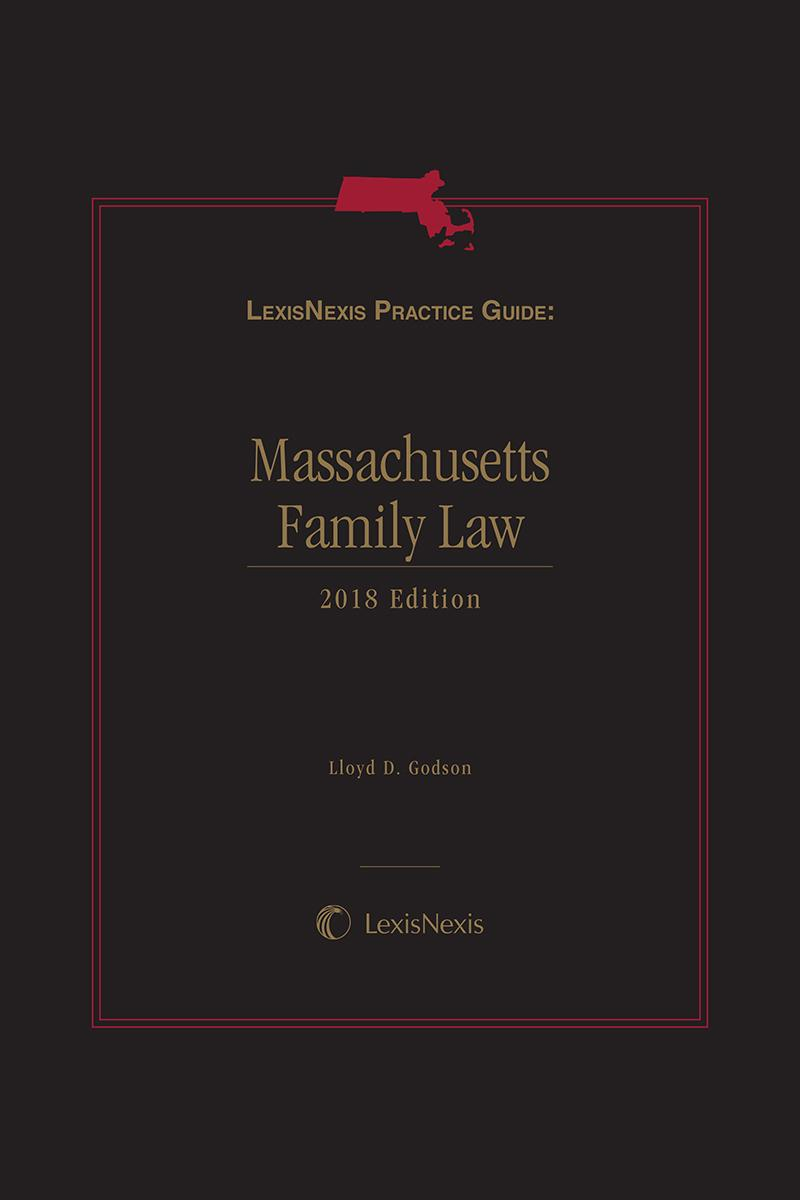 LexisNexis Practice Guide: Massachusetts Family Law