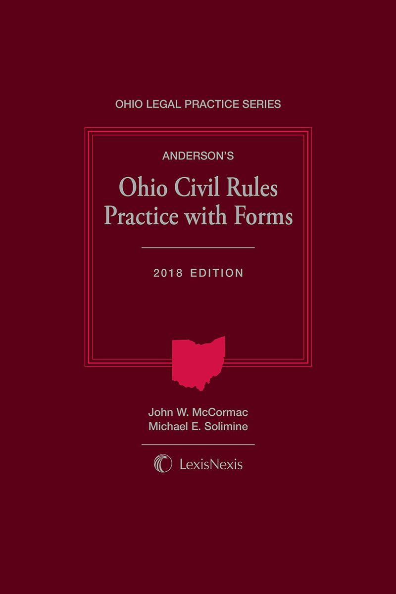 Anderson's Ohio Civil Rules Practice with Forms, 2018 Edition