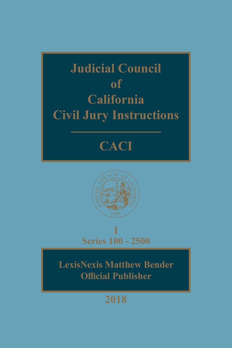 Judicial Council Of California Civil Jury Instructions Caci