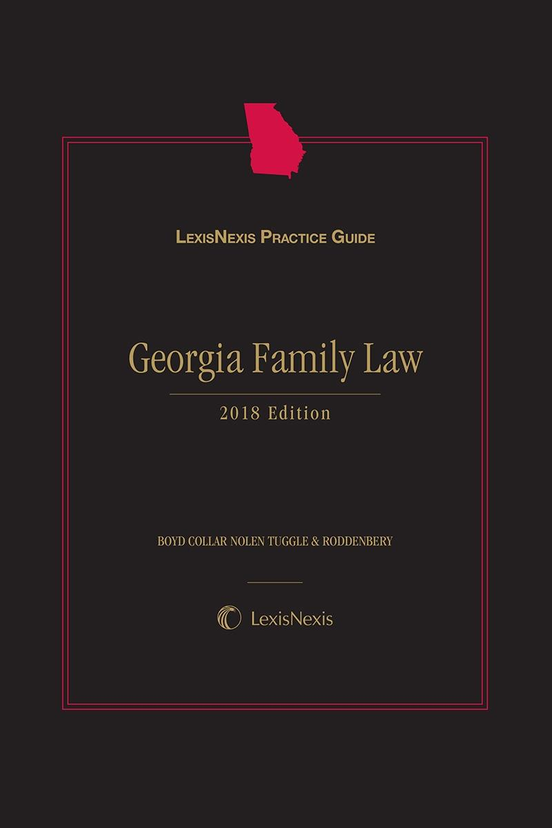 New editions print digital solutions lexisnexis lexisnexis practice guide georgia family law 2017 edition fandeluxe Choice Image