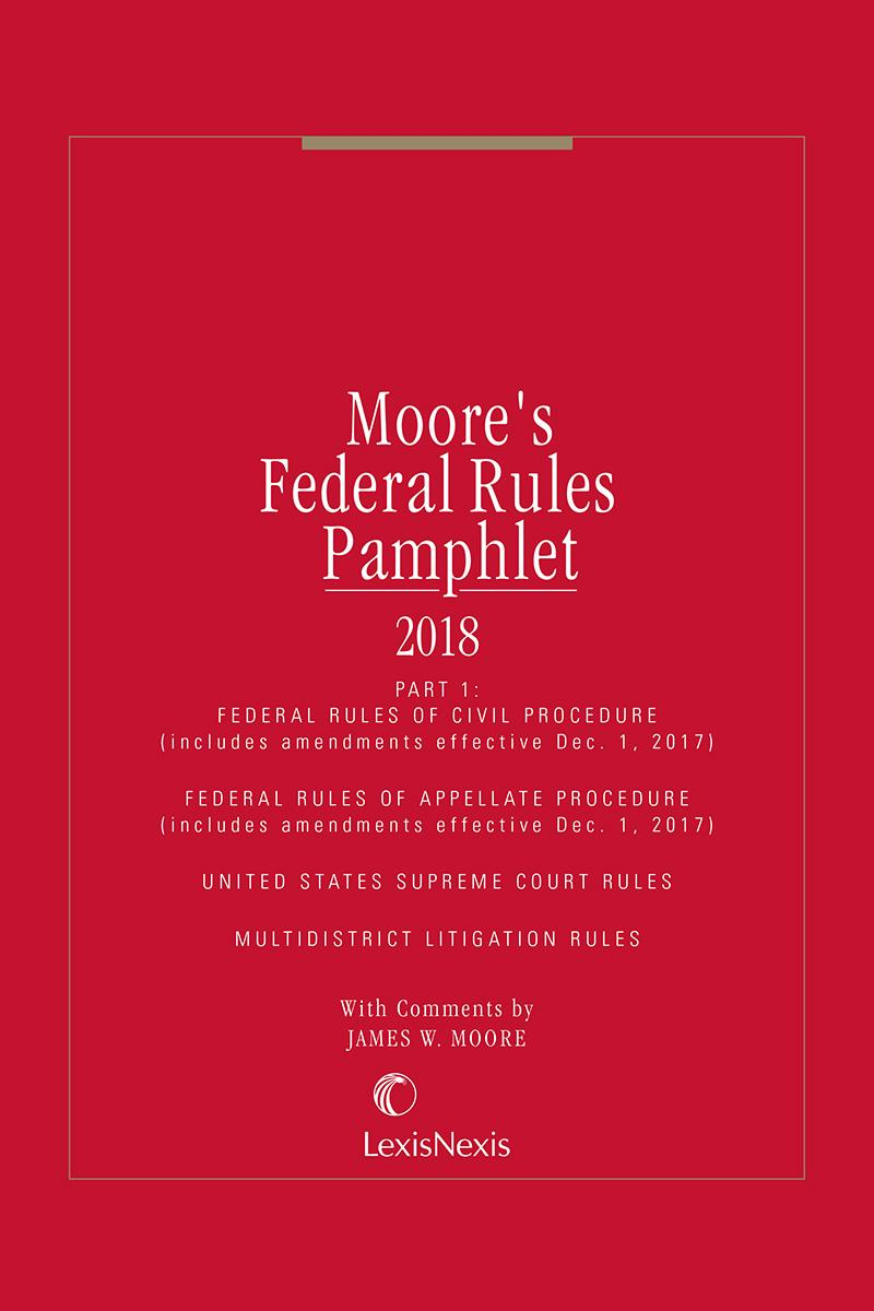 Moore's Federal Rules Pamphlets
