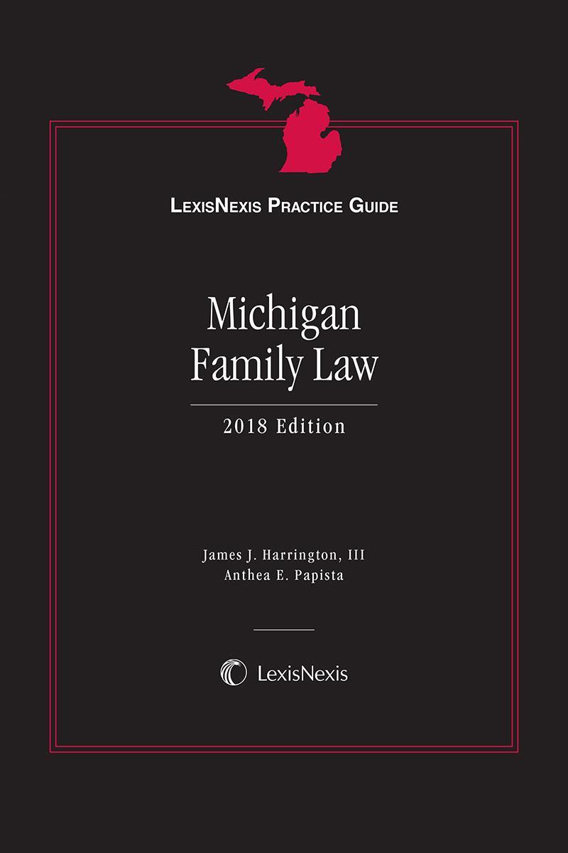 Lexisnexis Practice Guide Michigan Family Law Lexisnexis Store