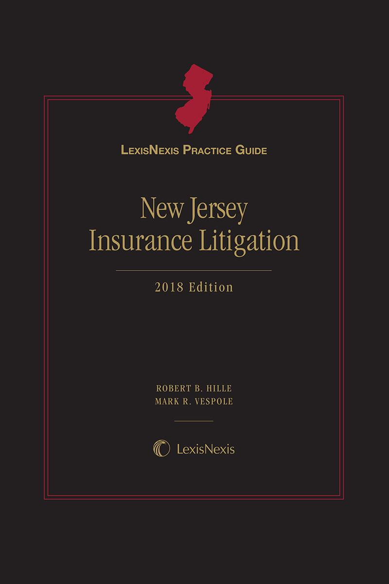 LexisNexis Practice Guide: New Jersey Insurance Litigation