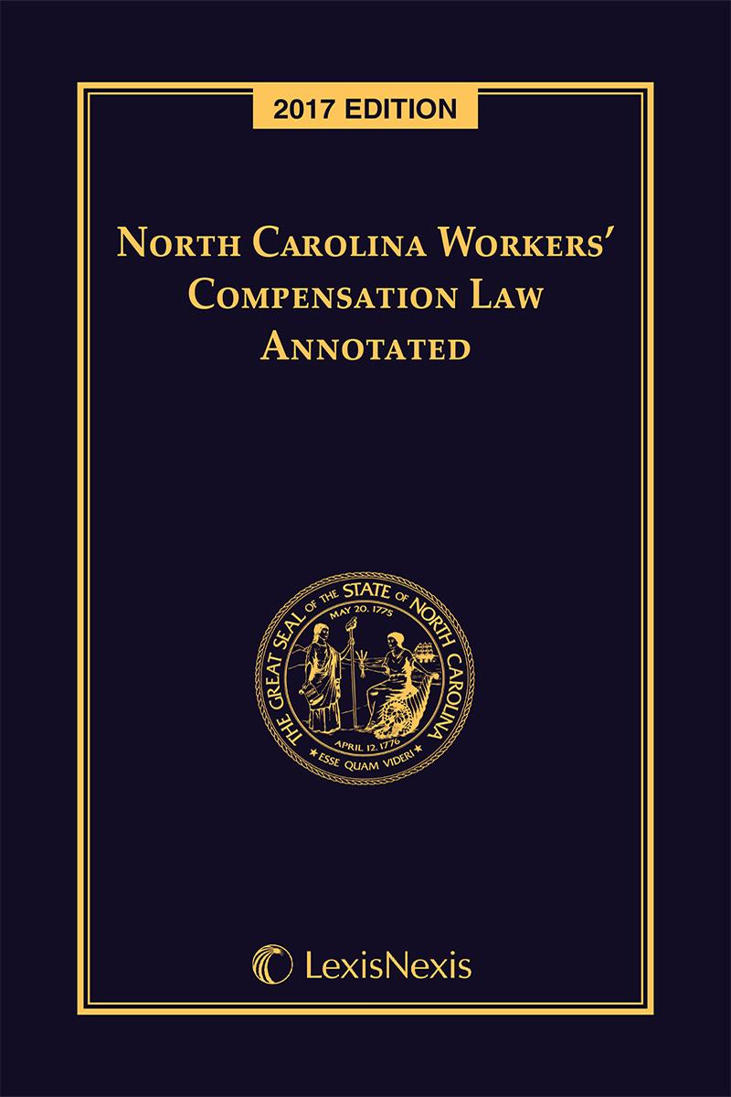 North carolina workers compensation law annotated lexisnexis store north carolina workers compensation law annotated fandeluxe Choice Image