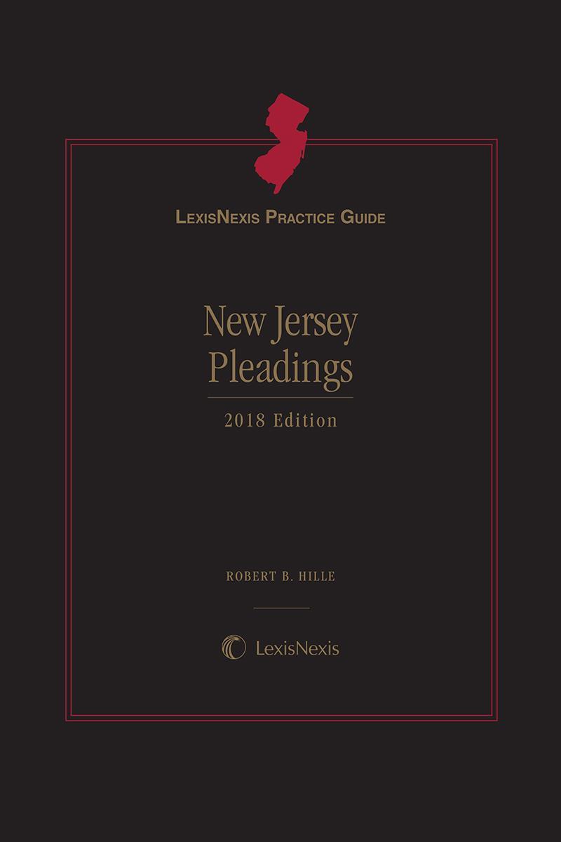 LexisNexis Practice Guide: New Jersey Pleadings