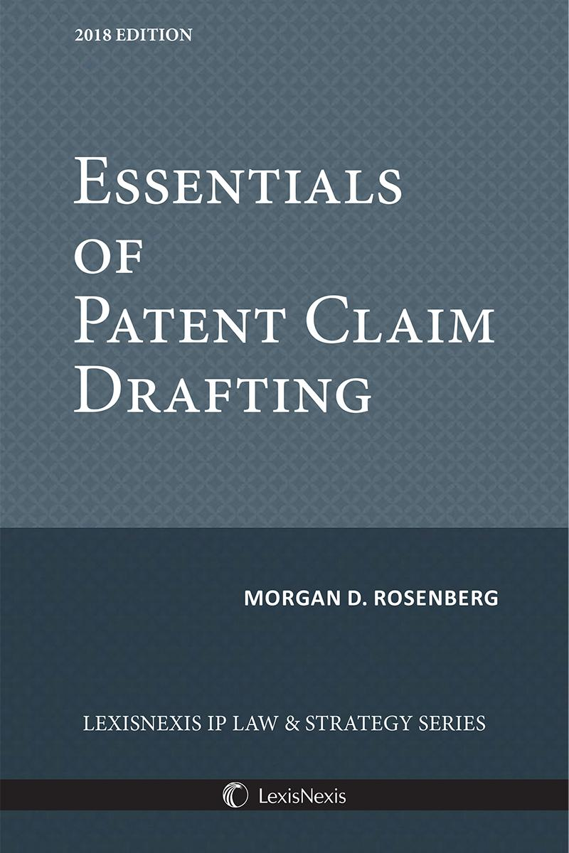 Essentials of Patent Claim Drafting