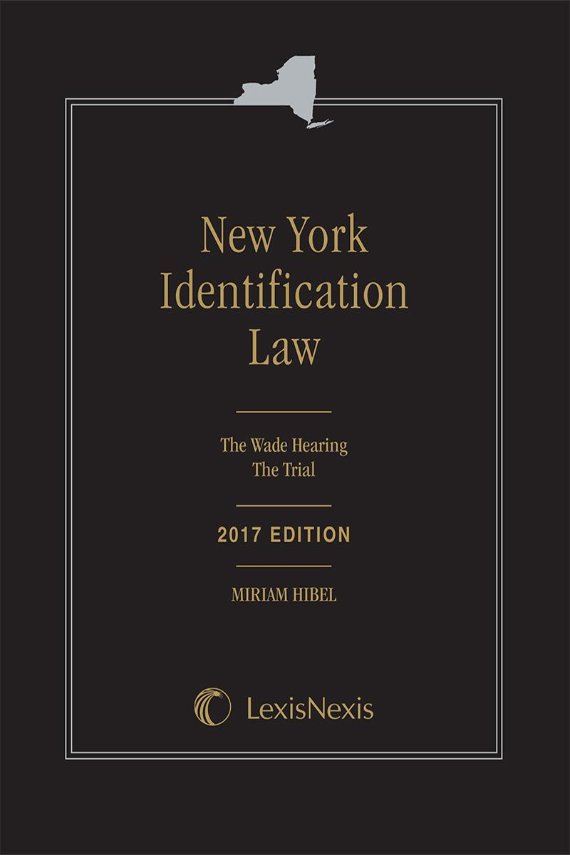 New editions print digital solutions lexisnexis new york identification law the wade hearingthe trial fandeluxe Gallery
