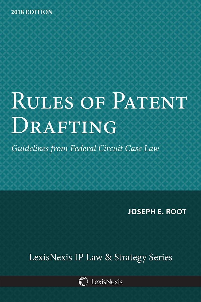 Rules of Patent Drafting, Guidelines from Federal Circuit Case Law
