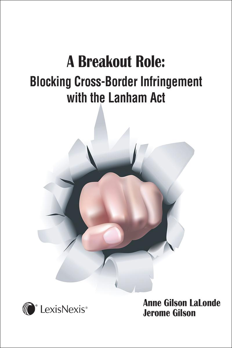 A Breakout Role: Blocking Cross Border Infringement Lanham Act
