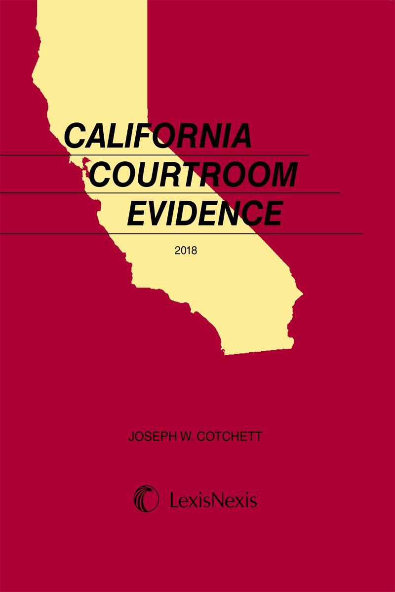 Cotchett, California Courtroom Evidence